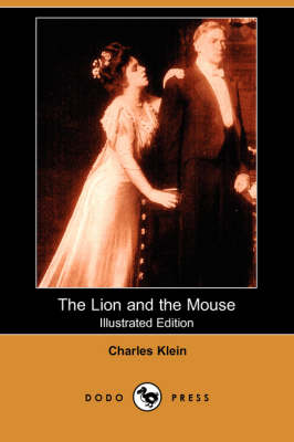 The Lion and the Mouse (Illustrated Edition) (Dodo Press) (Paperback)