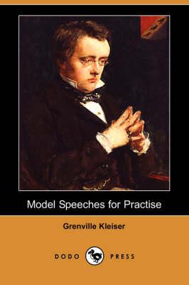 Model Speeches for Practise (Dodo Press) (Paperback)