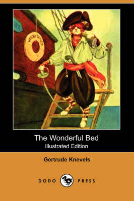 The Wonderful Bed (Illustrated Edition) (Dodo Press) (Paperback)