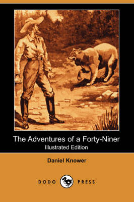 The Adventures of a Forty-Niner (Paperback)