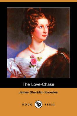 The Love-Chase (Dodo Press) (Paperback)