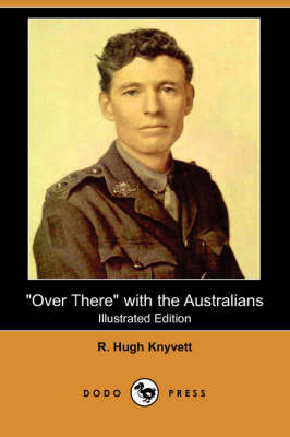 Over There with the Australians (Illustrated Edition) (Dodo Press) (Paperback)
