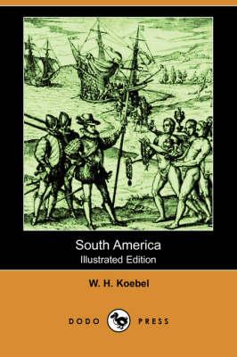 South America (Illustrated Edition) (Dodo Press) (Paperback)