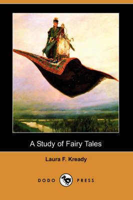 A Study of Fairy Tales (Dodo Press) (Paperback)