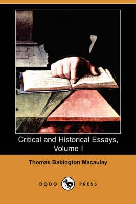 Critical and Historical Essays, Volume I (Dodo Press) (Paperback)