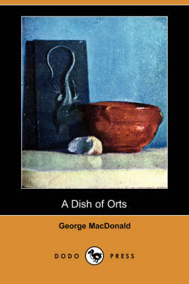 A Dish of Orts (Dodo Press) (Paperback)