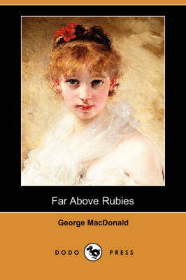 Far Above Rubies (Dodo Press) (Paperback)