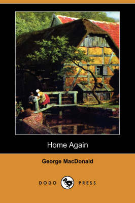 Home Again (Dodo Press) (Paperback)