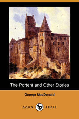The Portent and Other Stories (Dodo Press) (Paperback)