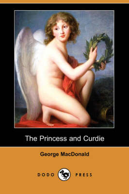 The Princess and Curdie (Dodo Press) (Paperback)
