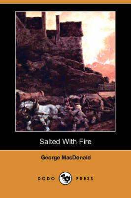 Salted with Fire (Dodo Press) (Paperback)