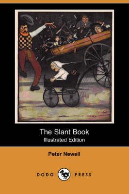 The Slant Book (Illustrated Edition) (Dodo Press) (Paperback)