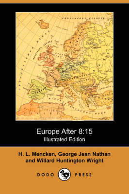 Europe After 8: 15 (Illustrated Edition) (Dodo Press) (Paperback)