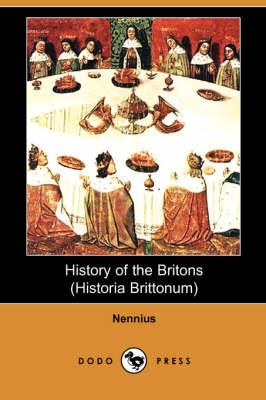 History of the Britons (Historia Brittonum) (Paperback)