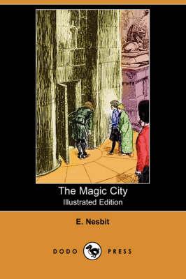 The Magic City (Paperback)