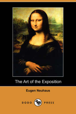 The Art of the Exposition (Dodo Press) (Paperback)