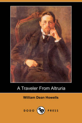 A Traveler from Altruria (Dodo Press) (Paperback)
