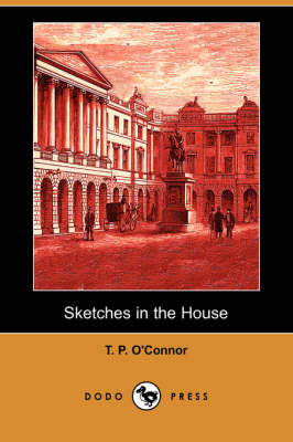 Sketches in the House (Dodo Press) (Paperback)