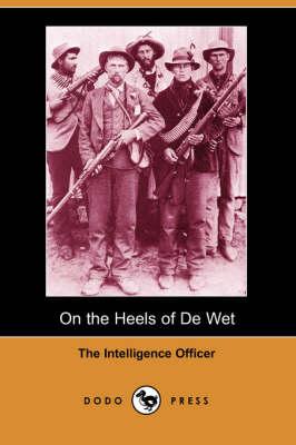 On the Heels of de Wet (Paperback)