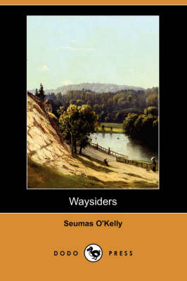 Waysiders (Dodo Press) (Paperback)
