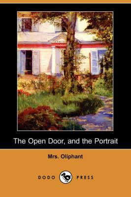 The Open Door, and the Portrait (Dodo Press) (Paperback)