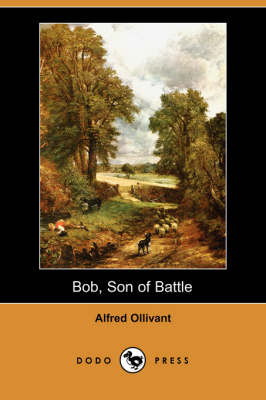 Bob, Son of Battle (Dodo Press) (Paperback)