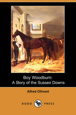 Boy Woodburn: A Story of the Sussex Downs (Dodo Press) (Paperback)