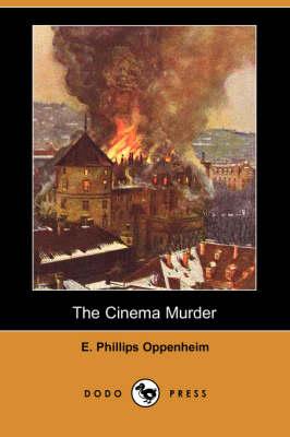 The Cinema Murder (Dodo Press) (Paperback)