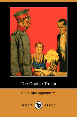 The Double Traitor (Dodo Press) (Paperback)