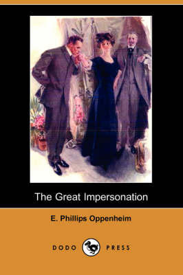 The Great Impersonation (Dodo Press) (Paperback)