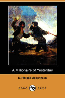 A Millionaire of Yesterday (Dodo Press) (Paperback)