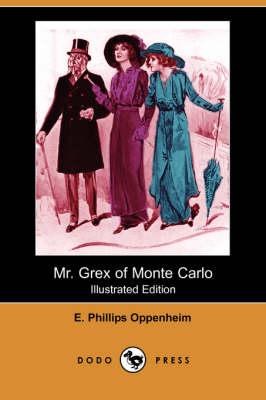 Mr. Grex of Monte Carlo (Illustrated Edition) (Dodo Press) (Paperback)