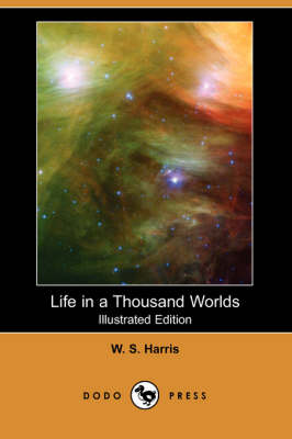 Life in a Thousand Worlds (Illustrated Edition) (Dodo Press) (Paperback)