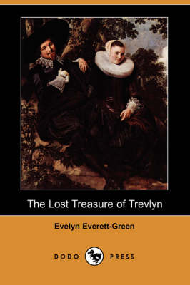 The Lost Treasure of Trevlyn (Dodo Press) (Paperback)