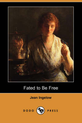 Fated to Be Free (Dodo Press) (Paperback)
