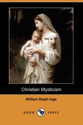Christian Mysticism (Dodo Press) (Paperback)