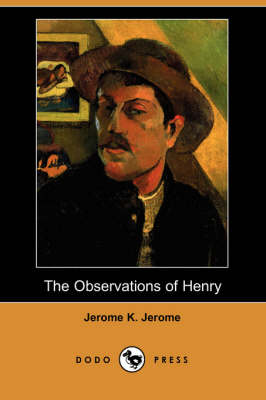 The Observations of Henry (Dodo Press) (Paperback)