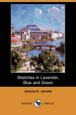Sketches in Lavender, Blue and Green (Dodo Press) (Paperback)