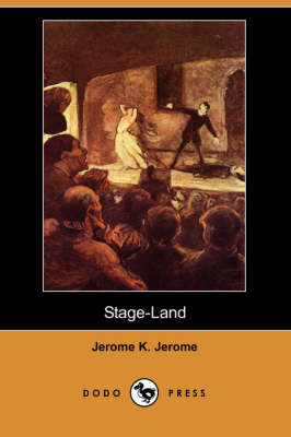 Stage-Land (Dodo Press) (Paperback)