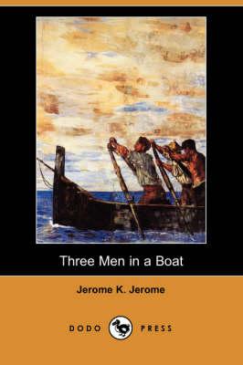 Three Men in a Boat (Dodo Press) (Paperback)