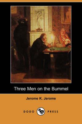 Three Men on the Bummel (Dodo Press) (Paperback)