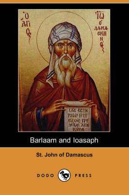 Barlaam and Ioasaph (Dodo Press) (Paperback)