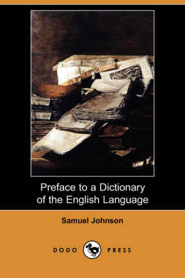 Preface to a Dictionary of the English Language (Dodo Press) (Paperback)