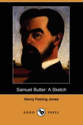 Samuel Butler: A Sketch (Dodo Press) (Paperback)