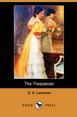 The Trespasser (Dodo Press) (Paperback)