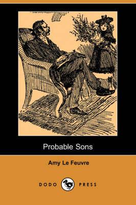 Probable Sons (Dodo Press) (Paperback)