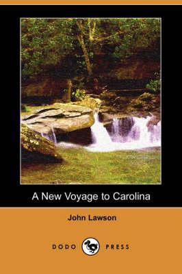 A New Voyage to Carolina (Dodo Press) (Paperback)