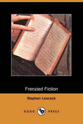 Frenzied Fiction (Dodo Press) (Paperback)