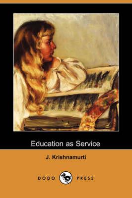 Education as Service (Dodo Press) (Paperback)