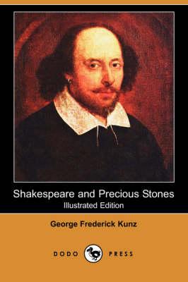 Shakespeare and Precious Stones (Illustrated Edition) (Dodo Press) (Paperback)